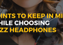 Important Points to Keep in Mind While Choosing Jazz Headphones