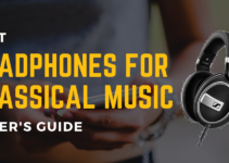 Best Headphones for Classical Music 2021 [Updated]
