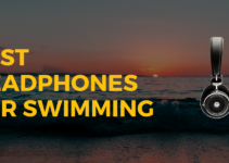 Best Headphones for Swimming