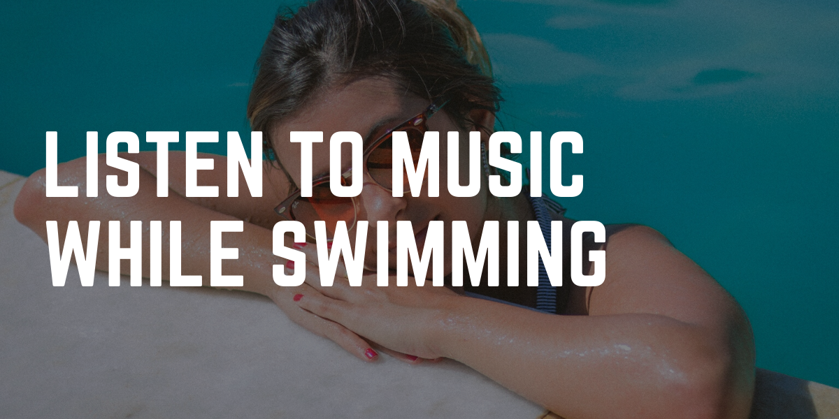music while swimming