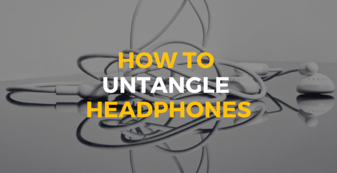 How to Untangle Headphones