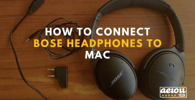 How to connect Bose headphones to Mac.