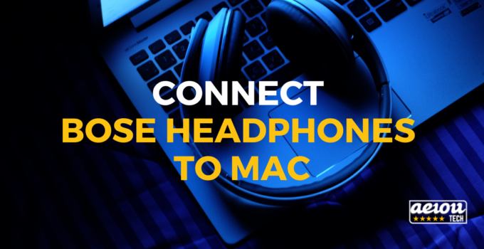 connect Bose headphones to Mac